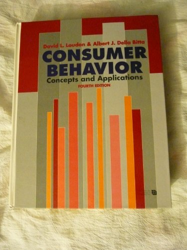 Consumer Behavior: Concepts and Applications (McGraw-Hill Series in Marketing)