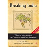 Breaking India: Western Interventions in Dravidian and Dalit Faultlines ~ Rajiv Malhotra