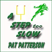 A Step Too Slow | [Pat Patterson]