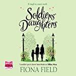 Soldiers' Daughters | Fiona Field