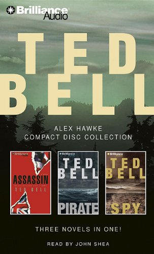 Ted Bell Alex Hawke CD Collection: Assassin, Pirate, Spy (Hawke Series)