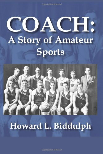 Coach: A Story of Amateur Sports