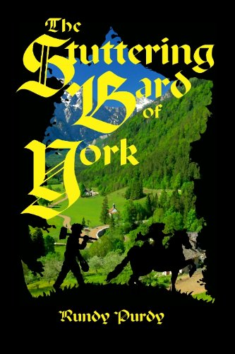 The Stuttering Bard Of York by Rundy Purdy ebook deal