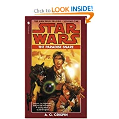 The Paradise Snare (Star Wars, The Han Solo Trilogy #1) (Book 1) by A.C. Crispin