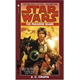 The Paradise Snare (Star Wars, The Han Solo Trilogy #1) (Book 1) ~ A. C. Crispin