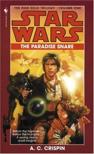 The Paradise Snare (Star Wars: The Han Solo Trilogy, Book 1)