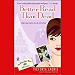 Better Read Than Dead: Psychic Eye Mysteries, Book 2 (       UNABRIDGED) by Victoria Laurie Narrated by Elizabeth Michaels