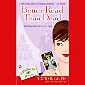 Better Read Than Dead: Psychic Eye Mysteries, Book 2 | Victoria Laurie