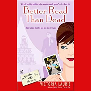 Better Read Than Dead: Psychic Eye Mysteries, Book 2 | [Victoria Laurie]