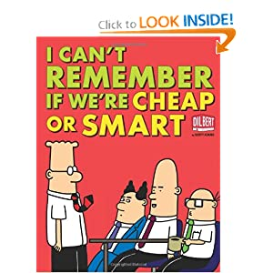I Can't Remember If We're Cheap or Smart (Dilbert Collections) ebook downloads