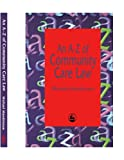 img - for An A-Z of Community Care Law book / textbook / text book