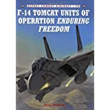 "F-14 Tomcat Units of Operation Enduring Freedom (Combat Aircraft)von ""Tony Holmes"""