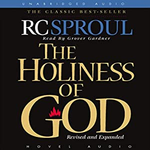 The Holiness of God Audiobook