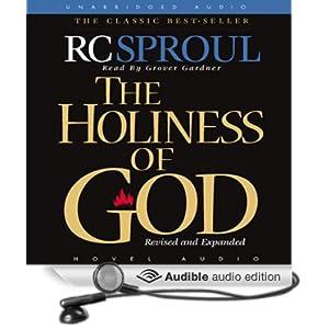 Amazon Com The Holiness Of God Audible Audio Edition R border=