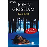 """Das Fest: Romanvon """"John Grisham"""""""