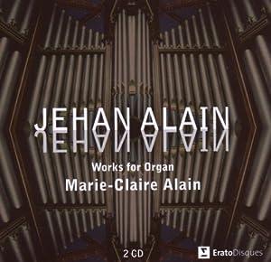 Jehan Alain: Works For Organ (Marie-Claire Alain)