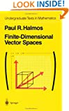 Finite-Dimensional Vector Spaces (Undergraduate Texts in Mathematics)