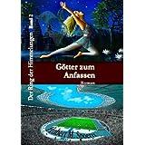 """G�tter zum Anfassen: Der Ring der Himmelungen, Band 2von """"Bettina Peters"""""""