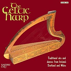 Celtic Harp: Traditional Airs and Dances for Celtic Harp