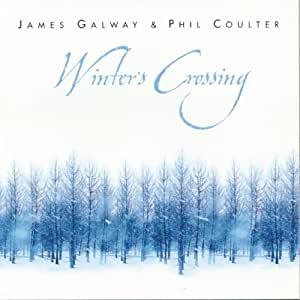 Phil Coulter James Galway - Winter's Crossing - Amazon.com Music