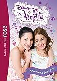 Violetta, Tome 3 : Chanter à tout prix