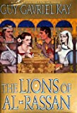 Guy Gavriel Kay The Lions of Al-Rassan