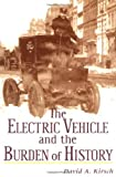 The Electric Vehicle and the Burden of History