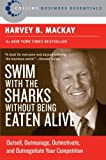 img - for Swim with the Sharks Without Being Eaten Alive: Outsell, Outmanage, Outmotivate, and Outnegotiate Your Competition (Collins Business Essentials) book / textbook / text book