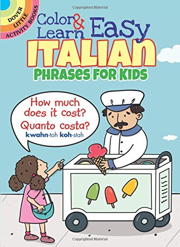 Color-Learn-Easy-Italian-Phrases-for-Kids-Dover-Little-Activity-Books