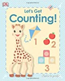 My First Sophie la girafe: Let's Get Counting! (My 1st Board Books)