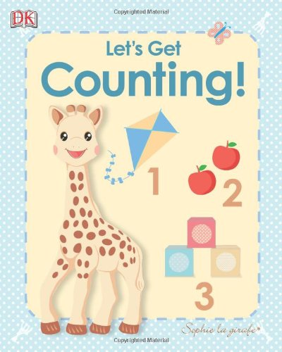 My First Sophie La Girafe: Let'S Get Counting! (My First Sophie La Giraffe) front-747650