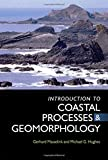 An Introduction to Coastal Processes and Geomorphology (Hodder Arnold Publication)