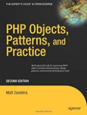 PHP Objects Patterns and Practice by Matt Zandstra