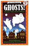 Ghosts!: Ghostly Tales from Folklore (An I Can Read Book) (0060217960) by Schwartz, Alvin