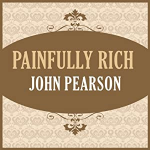 Painfully Rich Audiobook