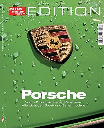 auto-motor-und-sport-edition-porsche-vom-911-bis-zum-neuen-panamera-alle-wichtigen-sport-und-serienm