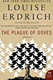 img - for The Plague of Doves: A Novel (P.S.) book / textbook / text book