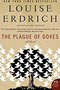 9780060515133: The Plague of Doves: A Novel (P.S.)