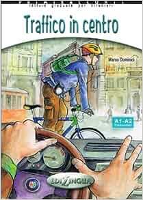 Primiracconti: Traffico in Centro + CD-Audio (Italian Edition