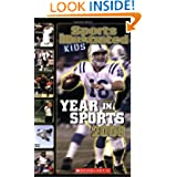 Sports Illustrated Kids Year In Sports 2008 (Scholastic Year in Sports)