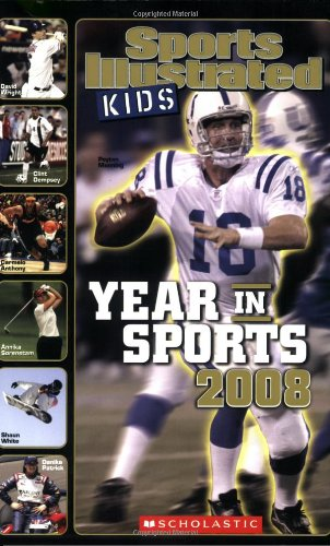 Sports Illustrated Kids Year In Sports 2008 (Scholastic Year In Sports) front-845687