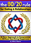 The 80/20 Rule for Dating and Relatio...