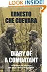 Diary of a Combatant: The Diary of th...
