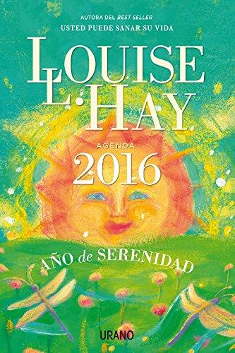 2015 Agenda. Louise Hay. Año De Serenidad 22 X 15 (Productos especiales)