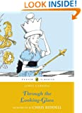 Through the Looking Glass and What Alice Found There (Alice's Adventures in Wonderland series)