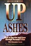 Up from the Ashes: How to Survive and Grow Through Personal Crisis (0310355419) by Slaikeu, Karl A.
