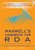 Maxwells Handbook for Rda: Explaining and Illustrating Rda, Resource Description and Access Using Marc21