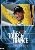 The 2005 Tour de France: Armstrong's Farewell (1931382689) by Wilcockson, John