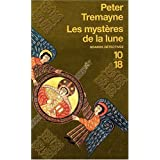 Les mystres de la lunepar Peter Tremayne