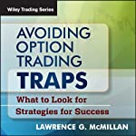 Avoiding Option Trading Traps: What to Look for and Strategies for Success | Lawrence G. McMillan